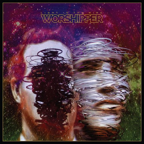 Worshipper - Light in the Wire (2019)